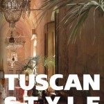 Tuscan Interior Design Style Expertise & Products