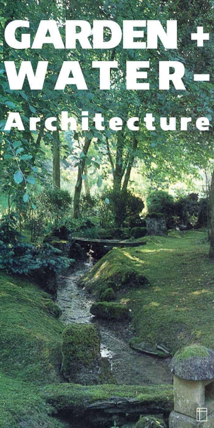 Garden- & Water-Architecture